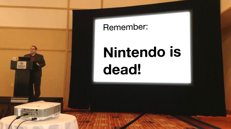 remember: nintendo is dead